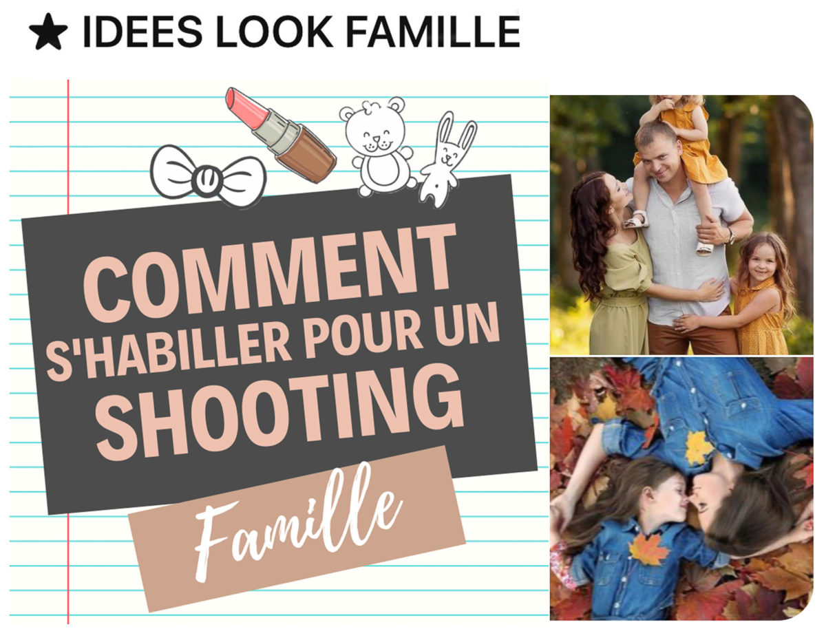 inspirations tenues shooting famille